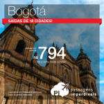 Passagens para <b>BOGOTÁ</b>! A partir de R$ 794, com saídas de 18 cidades! Opções de <b>VOO DIRETO</b>!