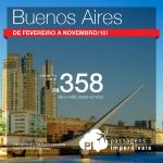 Promoção de passagens da <b>QATAR</b> para <b>BUENOS AIRES</b>! A partir de R$ 358, ida e volta! Saídas de SP, de <b>Fevereiro</b> a <b>Novembro/15</b>, inclusive nos <b>Feriados</b>!