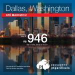 IMPERDÍVEL!!! IMPERDÍVEL!!! Promoção de passagens da Delta para os <b>ESTADOS UNIDOS</b>! Washington ou Dallas, a partir de R$ 946, ida e volta!