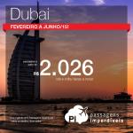 QATAR faz promoção de passagens para <b>DUBAI</b>! A partir de R$ 2.026, ida e volta, para viajar de <b>Fevereiro</b> a <b>Junho/15</b>! Saídas de SP!