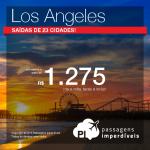 Vá para a <b>CALIFÓRNIA</b>, pagando a partir de R$ 1.275, ida e volta! Passagens para <b>LOS ANGELES</b>, com saídas de 23 cidades!