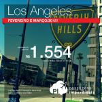 Passagens de última hora para <b>LOS ANGELES</b>! A partir de R$ 1.554, ida e volta! Para viajar em Fevereiro ou Março/2015, inclusive para a <b>luta do Belfort</b>!