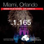 Que tal garantir sua passagem imperdível para a <b>FLÓRIDA</b>? A partir de R$ 1.165, ida e volta, para viajar <b>até Junho/15</b>, inclusive <b>Carnaval</b> e demais <b>Feriados</b>! Saídas de 08 cidades!
