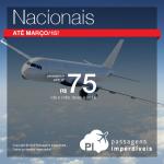 Aproveite a promoção do final de semana: <b>Passagens Nacionais</b> a partir de R$ 75, ida e volta!