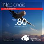 É hora de viajar pelo Brasil! Promoção de <b>Passagens Nacionais</b>, com valores a partir de R$ 80, ida e volta!