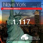 IMPERDÍVEL!!! Promoção de passagens para <b>NOVA YORK</b>! A partir de R$ 1.117, ida e volta, para viajar <b>até MAIO/15</b>! Saídas de várias cidades!