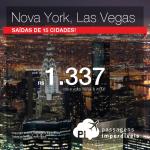 IMPERDÍVEL!!! Passagens da Delta para os <b>ESTADOS UNIDOS</b>! Vá para <b>NOVA YORK</b> ou <b>LAS VEGAS</b>, pagando a partir de R$ 1.337, ida e volta! Saídas 15 de cidades!