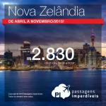 Passagens para a <b>NOVA ZELÂNDIA</b>! A partir de R$ 2.830, ida e volta! De <b>Abril a Novembro/2015</b>, inclusive nas Férias de Julho!