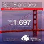 ÚLTIMA CHAMADA!!! Promoção de passagens para <b>SAN FRANCISCO</b>! Para viajar em <b>JANEIRO</b> e <b>FEVEREIRO</b>, a partir de R$ 1.697, ida e volta!