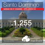 Promoção para a <b>REPÚBLICA DOMINICANA</b>! Passagens para <b>SANTO DOMINGO</b>, a partir de R$ 1.255, ida e volta!