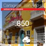 Passagens para <b>CARTAGENA</b> ou <b>SAN ANDRÉS</b>! A partir de R$ 850, ida e volta! Saídas de 22 cidades!