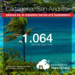 Passagens baratas para a <b>COLÔMBIA</b>: Cartagena ou San Andrés, a partir de R$ 1.064, ida e volta! Saídas de <b>16 cidades</b>! Viaje <b>ATÉ DEZEMBRO/2015</b>, inclusive FERIADOS!