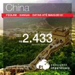 Passagens em promoção para a <b>CHINA</b>: Pequim ou Xangai, a partir de R$ 2.433, ida e volta!