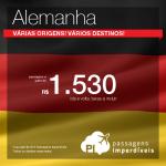 Passagens em promoção para a <b>ALEMANHA</b>: Berlim, Dusseldorf, Frankfurt, Hamburgo, Hannover, Munique ou Stuttgart! A partir de R$ 1.530, ida e volta! Saídas de várias cidades brasileiras!