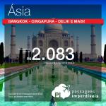 Corra! As passagens para a <b>ÁSIA</b> estão em promoção! A partir de R$ 2.083, ida e volta, para <b>Abu Dhabi</b>, <b>Bangkok</b>, <b>Cingapura</b>, <b>Delhi</b>, <b>Dubai</b> ou <b>Xangai</b>!