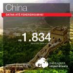 Passagens para a <b>CHINA</b>! A partir de R$ 1.834, ida e volta, com datas para viajar <b>até Fevereiro/2016</b>! Saídas de 31 cidades brasileiras!