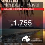 IMPERDÍVEL!!! Passagens em promoção para o <b>HAVAÍ</b>, a partir de R$ 1.755, ida e volta! Datas até Novembro/2015!