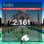 Passagens para a <b>ÍNDIA</b>: 07 opções de destinos, a partir de R$ 2.161, ida e volta!
