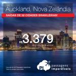 Passagens em promoção para a <b>NOVA ZELÂNDIA</b>! Vá para Auckland, pagando a partir de R$ 3.379, ida e volta! Saídas de 32 cidades brasileiras!