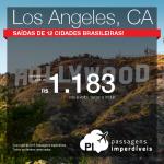 Passagens em promoção para <b>LOS ANGELES</b>! A partir de R$ 1.183, ida e volta! Saídas de <b>12 cidades brasileiras</b>! Datas até Novembro/2015!