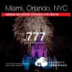 Aproveite! As passagens imperdíveis para os Estados Unidos permanecem disponíveis! <b>MIAMI</b>, <b>ORLANDO</b> ou <b>NOVA YORK</b>, a partir de R$ 777, ida e volta, para viajar até Fevereiro/2016!