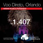 Passagens com <b>VOO DIRETO</b> de Belo Horizonte para ORLANDO! A partir de R$ 1.407, ida e volta! Datas até Março/2016!