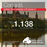Passagens em promoção para o <b>CANADÁ</b>: Montreal, Ottawa ou Toronto! A partir de R$ 1.138, ida e volta! Saídas de várias cidades brasileiras!