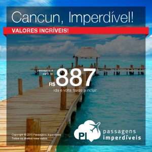 cancun imperdivel 887 reais
