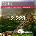 Passagens para a <b>CHINA</b>: Chengdu, Hong Kong, Pequim, Macau e mais! A partir de R$ 2.223, ida e volta! Datas até Abril/2016!
