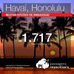 Passagens baratas para o <b>HAVAÍ</b>: Honolulu, a partir de R$ 1.717, ida e volta!