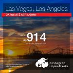 Quer viajar para <b>LAS VEGAS</b> ou <b>LOS ANGELES</b>? Encontre agora as suas passagens! A partir de R$ 914, ida e volta! Datas até Abril/2016!