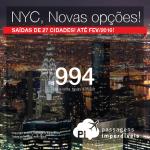 Novas Cidades de Origem! Novos Preços! Passagens para <b>NOVA YORK</b>, a partir de R$ 994, ida e volta!