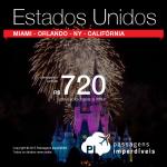 Passagens para os <b>ESTADOS UNIDOS</b>: Miami, Orlando, Los Angeles, San Francisco ou Nova York! A partir de R$ 720, ida e volta; ou a partir de R$ 1.158, ida e volta, COM TAXAS INCLUÍDAS! Saídas de 22 cidades brasileiras!