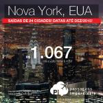 Seleção atualizada de passagens para <b>NOVA YORK</b>! A partir de R$ 1.067, ida e volta; ou R$ 1.429, ida e volta, COM TAXAS INCLUÍDAS! Saídas de 24 cidades, até Dezembro/2015!