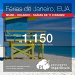 <b>FÉRIAS DE JANEIRO</b> nos <b>ESTADOS UNIDOS</b>: Miami ou Orlando! A partir de R$ 1.150, ida e volta; a partir de R$ 1.631, ida e volta, COM TAXAS INCLUÍDAS!