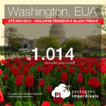 Passagens para <b>WASHINGTON</b> para viajar de Agosto até Novembro/2015, inclusive Feriados e Black Friday! A partir de R$ 1.014, ida e volta; a partir de R$ 1.451, ida e volta, COM TAXAS!