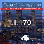 Preços ainda mais baixos! Passagens da Delta para o <b>CANADÁ</b>, a partir de R$ 1.170, ida e volta; a partir de R$ 1.688, ida e volta, COM TAXAS!