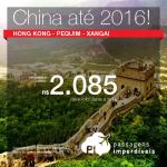 Passagens para a <b>CHINA</b>:  Hong Kong, Pequim ou Xangai! A partir de R$ 2.085, ida e volta; a partir de R$ 2.750, ida e volta, COM TAXAS INCLUÍDAS!