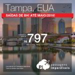 Passagens para a <b>FLÓRIDA</b> saindo de Belo Horizonte: Tampa, a partir de R$ 797, ida e volta; a partir de R$ 1.275, ida e volta, COM TAXAS INCLUÍDAS!