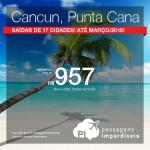 Quer viajar para o <b>CARIBE</b>? Passagens para <b>CANCUN</b> ou <b>PUNTA CANA</b>, a partir de R$ 957, ida e volta; a partir de R$ 1.429, ida e volta, COM TAXAS INCLUÍDAS!