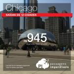 Promoção de Passagens para Chicago! A partir de R$ 945, ida e volta; a partir de R$ 1.466, ida e volta, COM TAXAS INCLUÍDAS!