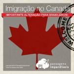 <b>Visto canadense</b> deixará de ser exigido de <b>turistas brasileiros</b> a partir de Março/2016! Veja as regras!