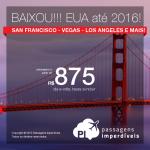 BAIXOU!!! Passagens para os <b>ESTADOS UNIDOS</b>: San Francisco, Las Vegas, Los Angeles, Miami e mais! A partir de R$ 875, ida e volta; a partir de R$ 1.360, ida e volta, COM TAXAS! Datas até 2016!