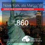 Seleção de passagens para <b>NOVA YORK</b>, saindo de 28 cidades brasileiras! A partir de R$ 860, ida e volta; a partir de R$ 1.309, ida e volta, COM TAXAS! Datas até Março/2016!