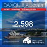 BAIXOU!!! Preços ainda melhores! Passagens para a <b>AUSTRÁLIA</b>: Sydney ou Brisbane, a partir de R$ 2.598, ida e volta!