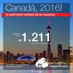 Seleção de passagens para o <b>CANADÁ</b>: Calgary, Montreal, Ottawa, Quebec, Toronto ou Vancouver! A partir de R$ 1.211, ida e volta!