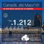Promoção de passagens para o <b>CANADÁ</b>: Calgary, Montreal, Ottawa, Quebec, Toronto ou Vancouver! A partir de R$ 1.212, ida e volta!