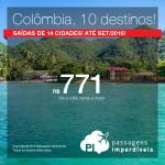 Promoção de passagens para a <b>COLÔMBIA</b>: 10 destinos, a partir de R$ 771, ida e volta; a partir de R$ 1.184, ida e volta, COM TAXAS INCLUÍDAS, em até 10x sem juros!
