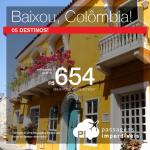 BAIXOU!!! Promoção de Passagens para <b>Colômbia: Bogota, Cartagena, Medellin, San Andres, Santa Marta</b>! A partir de R$ 654, ida e volta; a partir de R$ 1.063, ida e volta, COM TAXAS INCLUÍDAS!