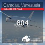 Promoção de Passagens para <b>Venezuela: Caracas</b>! A partir de R$ 604, ida e volta; a partir de R$ 1.217, ida e volta, COM TAXAS INCLUÍDAS!